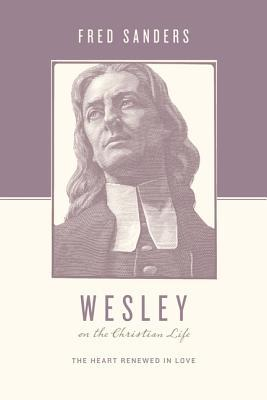 Wesley on the Christian Life book cover